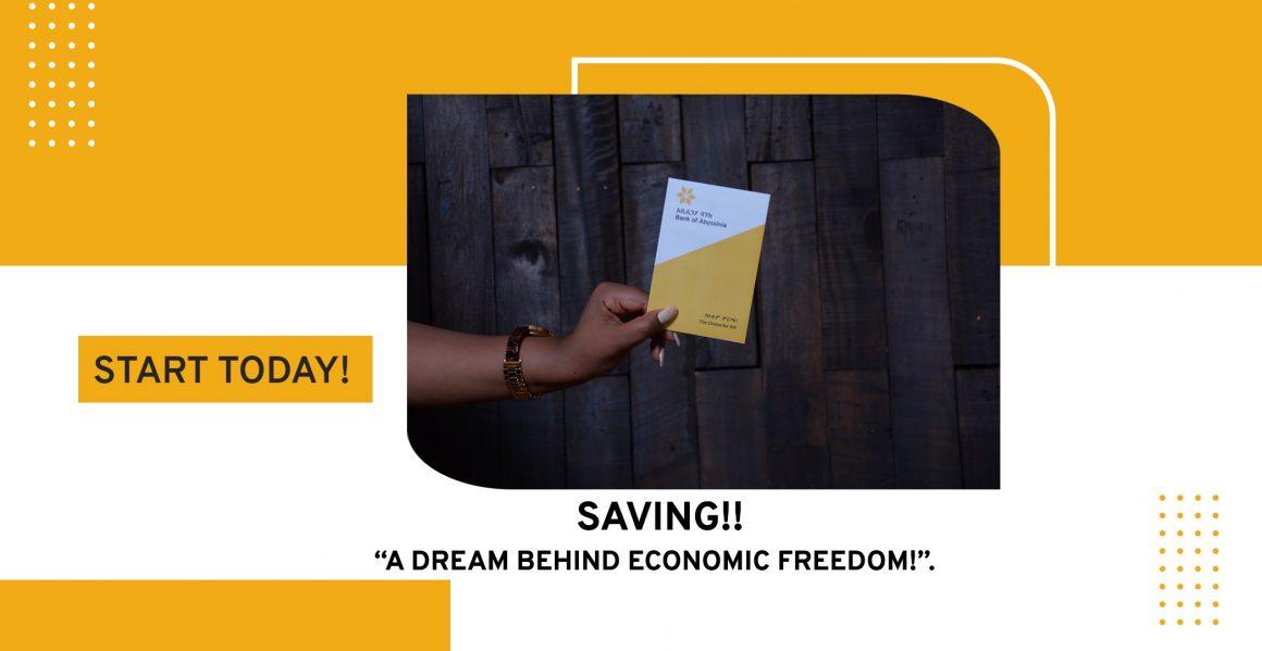 Saving – a dream behind economic freedom.