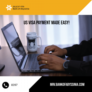 Bank of Abyssinia Introduces the only Online US-Visa payment (MRV) service in Ethiopia